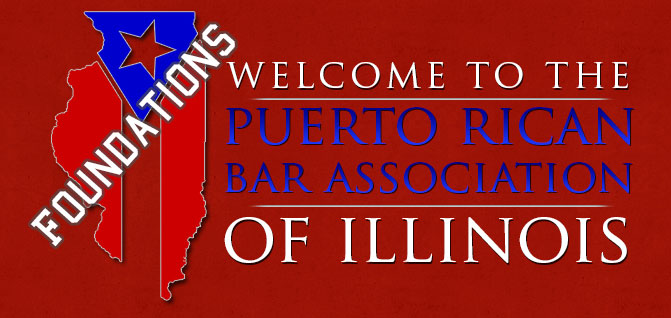 the Puerto Rican Bar Association of Illinois