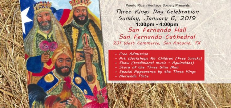 Fiesta de los Tres Reyes Magos | Three Kings Day Celebration
