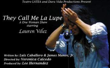 They call me La Lupe starring LAUREN VELEZ