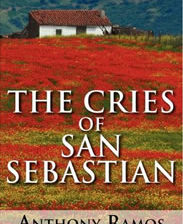 The Cries of San Sebastian