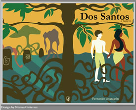 Dos Santos – a novel by Fernando de Aragon