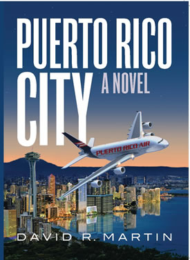 Puerto Rico City a novel by David R. Martin
