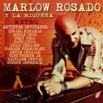 Marlow Rosado y La Riquena