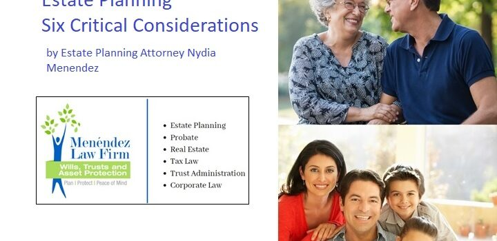 Estate Planning – Six Critical Considerations